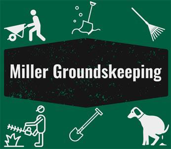 Miller Grounds Keeping